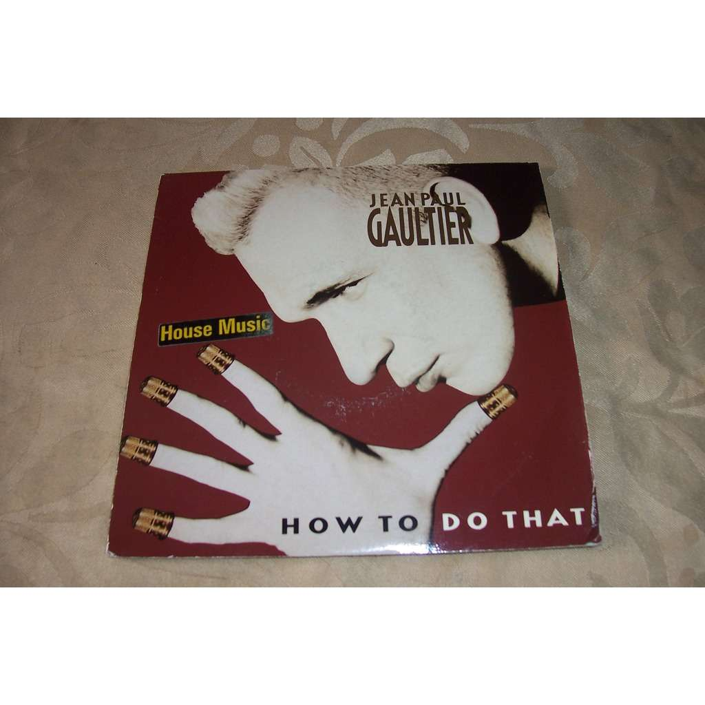 Jean paul Gaultier How to do that