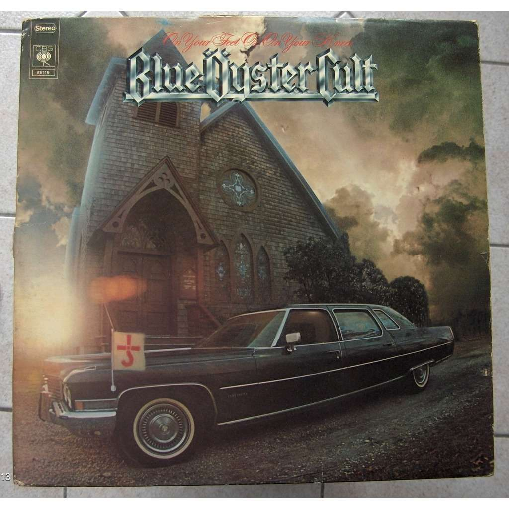 On Your Feet And On Your Knees By Blue Oyster Cult Double