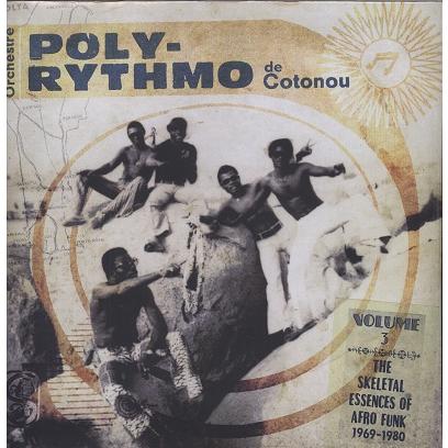Poly Rythmo de Cotonou Volume 3 Afro Funk 1969-80