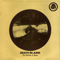 DEATH IN JUNE - TO DROWN A ROSE / EUROPA : THE GATES OF HEAVEN / ZIMMERIT - 10 inch