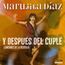 Marujita Díaz. - Y Después del Cuplé ( Canciones de la Película). - CD