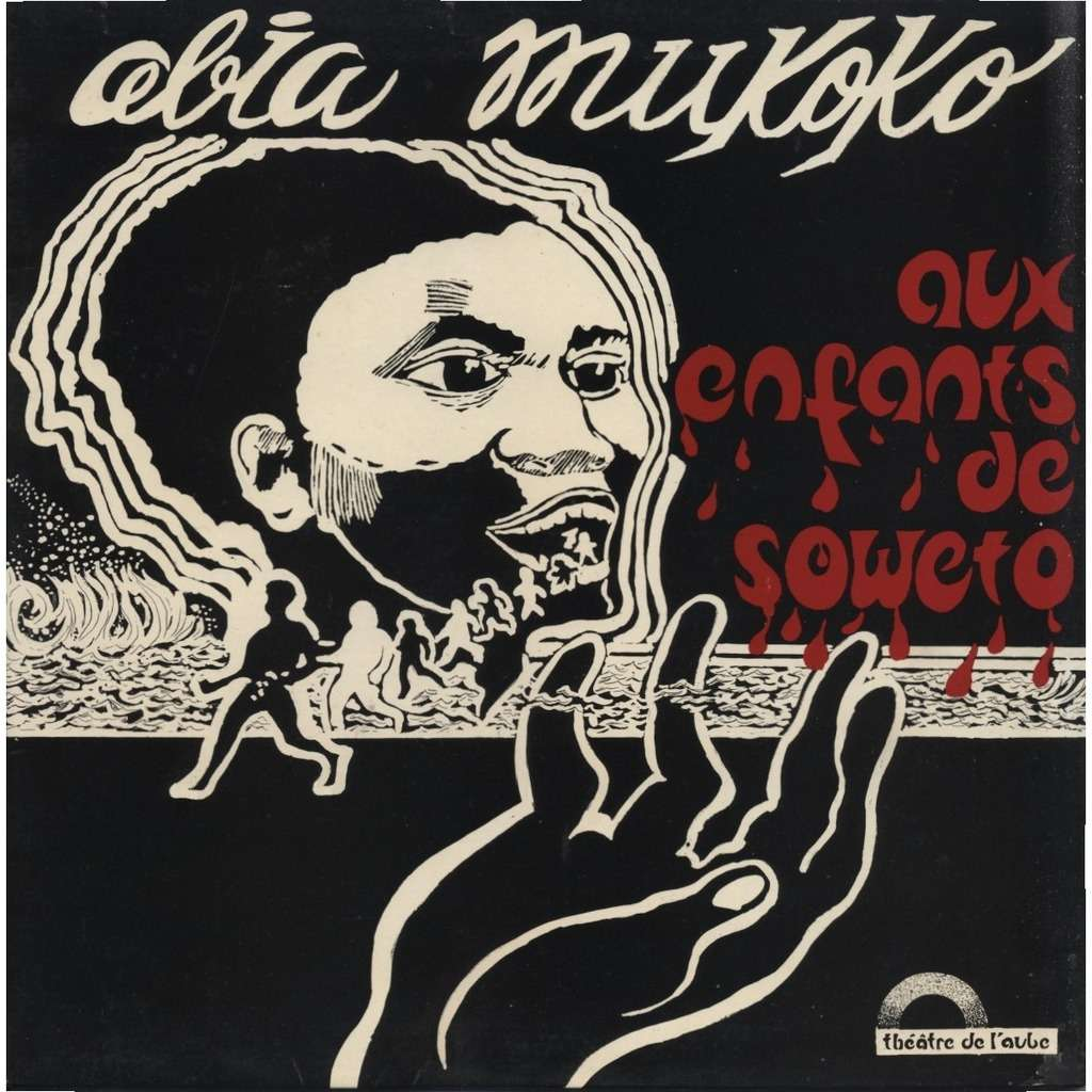 ABIA MUKOKO, GEORGES ANDERSON, PAUL DAKEYO Aux enfants de Soweto (auto-production / private pressing )