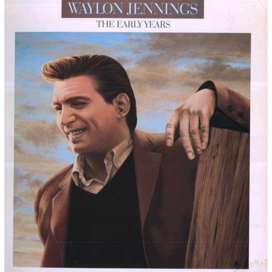 The Early Years By Waylon Jennings Lp With Grigo Ref