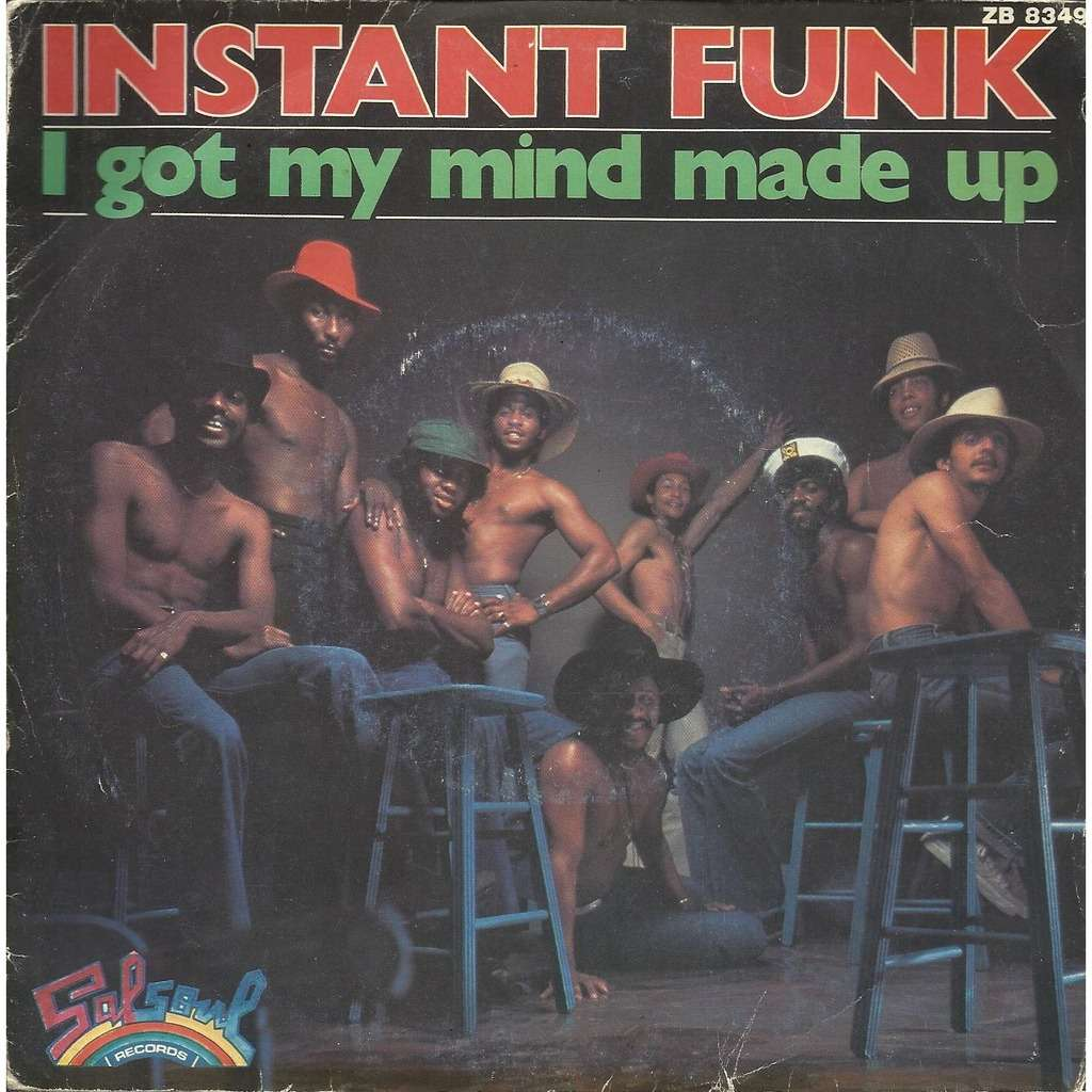 I Got My Mind Made Up : I got my mind made up mix by instant funk inch