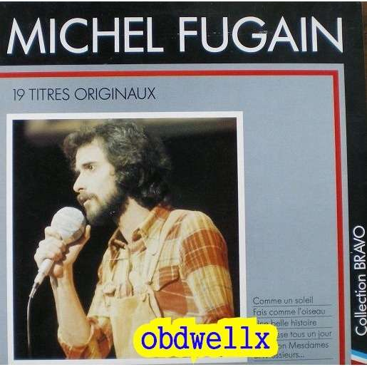 FUGAIN Michel 19 titres originaux-Bravo!