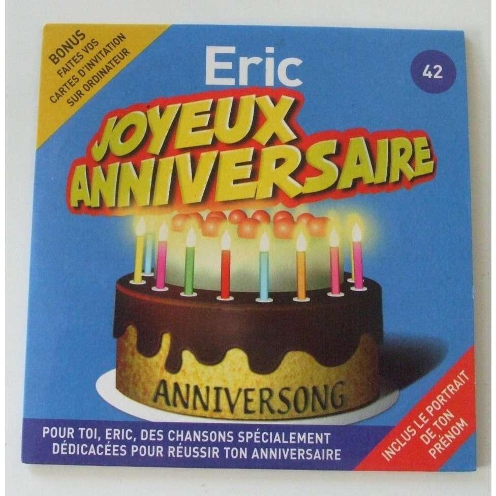 Joyeux Anniversaire Eric By Joyeux Anniversaire Eric Cds With Dom88