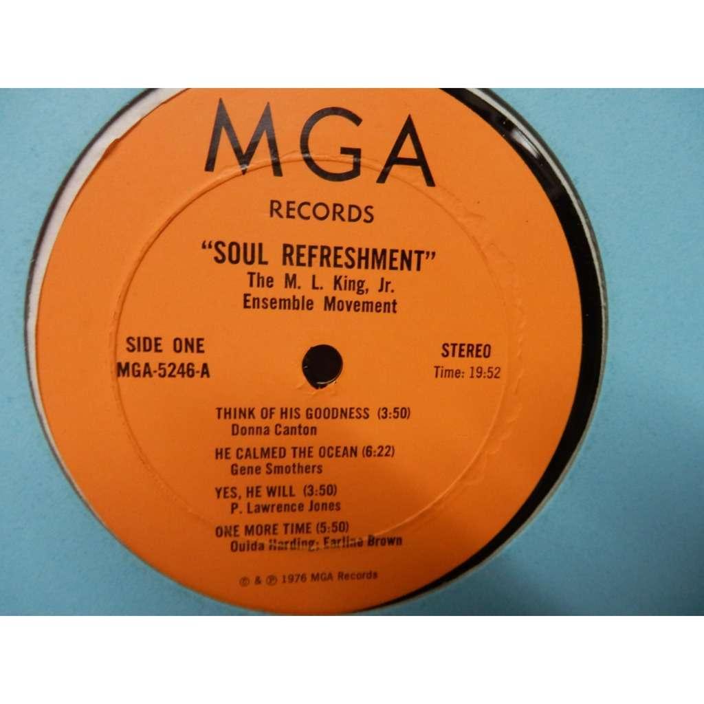 the m. l. king jr ensemble movement soul refreshment