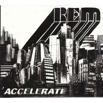 cd r.e.m accelerate
