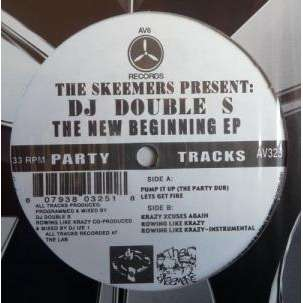 The Skeemers Presents DJ Double S The New Beginning EP