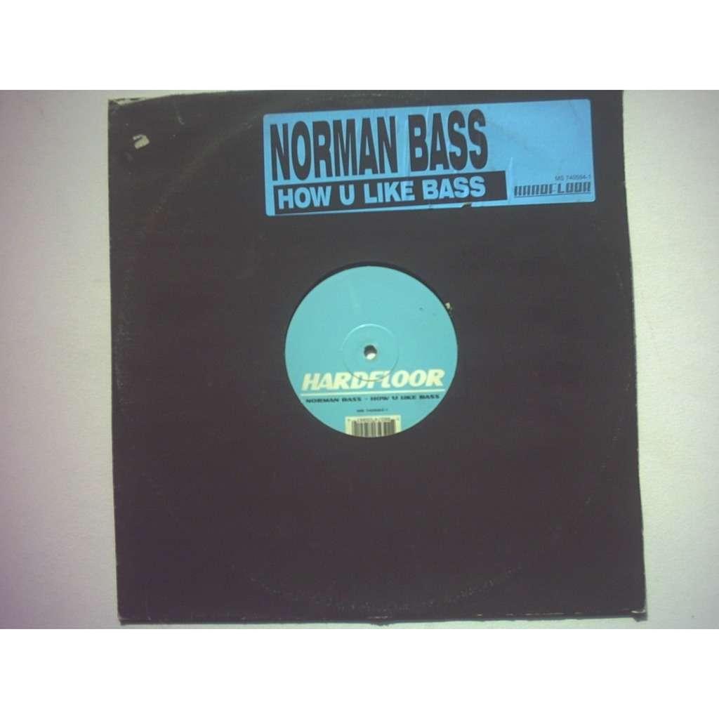 norman bass how u like bass