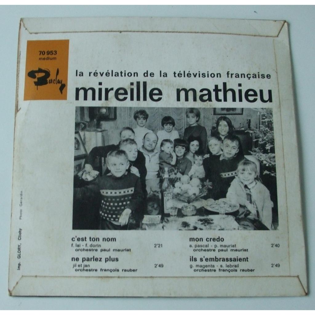 Mireille Mathieu c'est ton nom - Ne parlez plus - Ils 's'embrassaient - Mon credo
