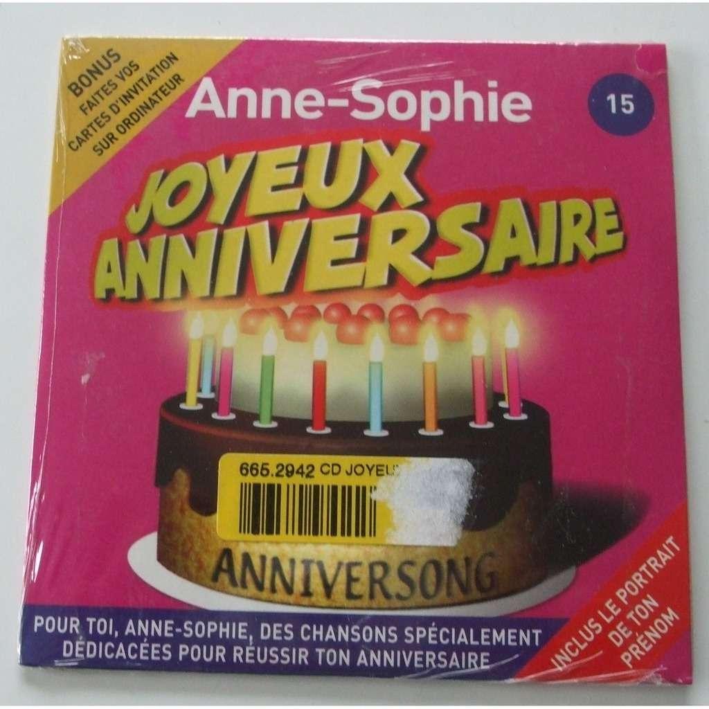 Joyeux Anniversaire Anne Sophie Joyeux Anniversaire Anne Sophie
