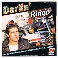 RINGO DARLIN'  / JE CHERCHE UNE MOME QUI ME PLAISE