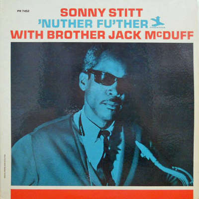 SONNY STITT with BROTHER JACK MCDUFF 'Nuther Fu'Ther