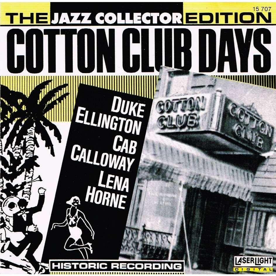 cotton club days the jazz collector edition by duke