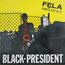 FELA ANIKULAPO KUTI - Black President - LP