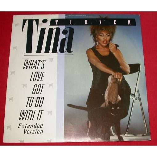 Tina Turner What's Love Got To Do With It (Extended Version) Promo
