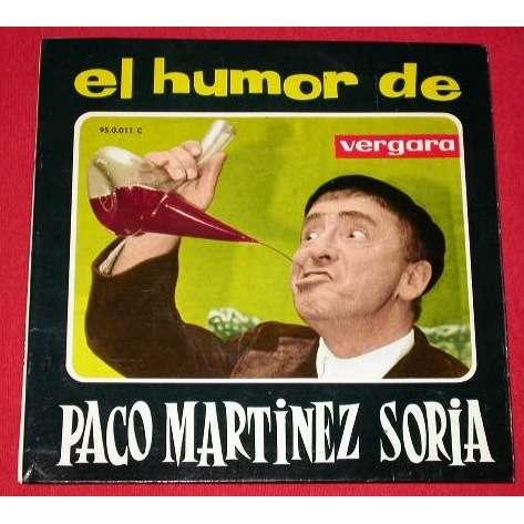 PACO MARTINEZ SORIA 3 disques / 3 records : 'el humor de' + El taxista cayetano + soy de gerona