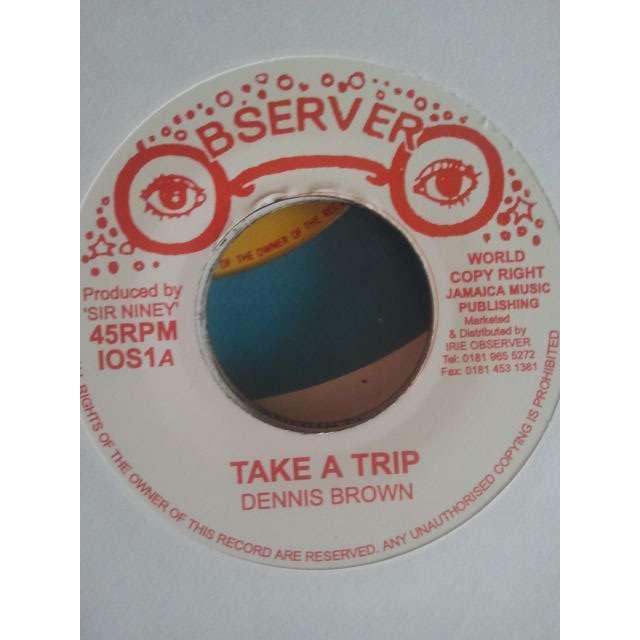 DENNIS BROWN / OBSERVER ALL STAR 'TAKE A TRIP / TAKE DUB'