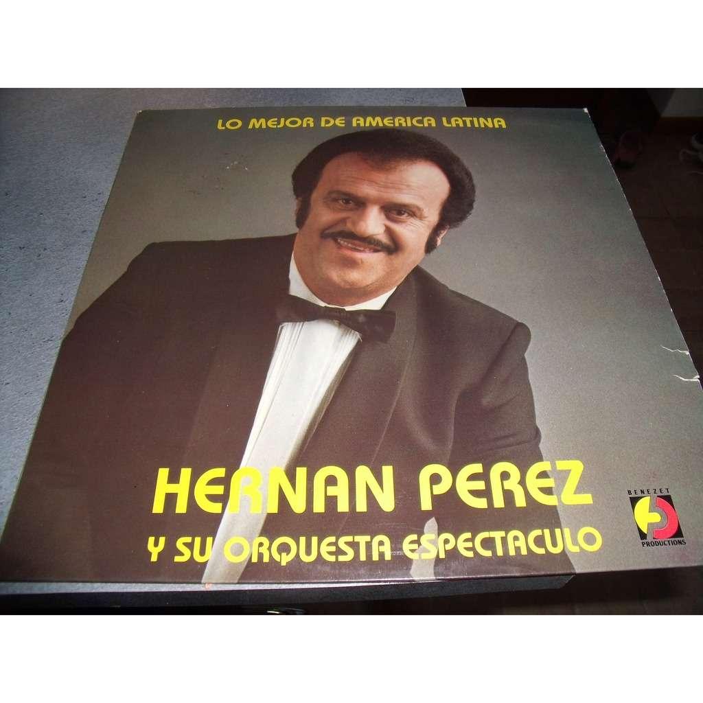 hernan perez y su orquesta espectaculo lo mejor de america latina