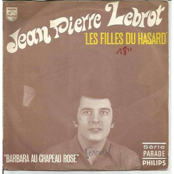 vente limitée chaussures pour pas cher design distinctif Jean Pierre Lebrot Les filles du hasard / Barbara au chapeau rose