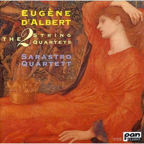 Albert, Eugene d' (1864-1932) String Quartets