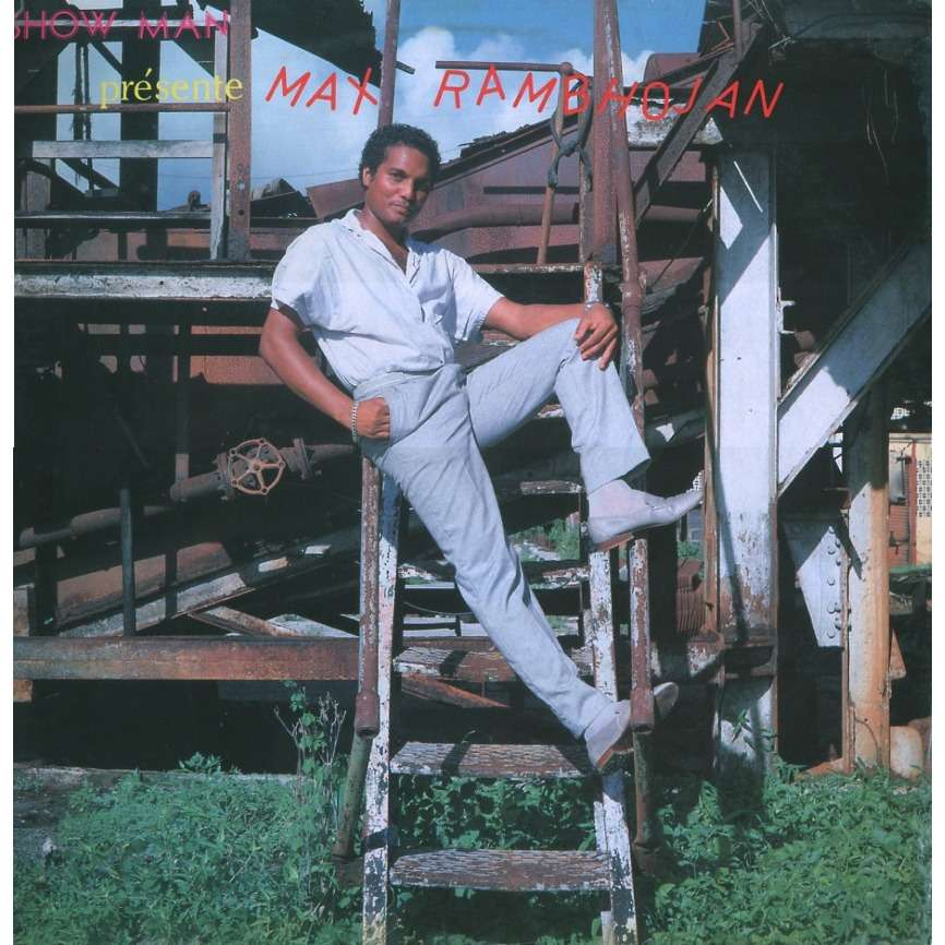 Max Rambhojan - Show Man Présente Max Rambhojan