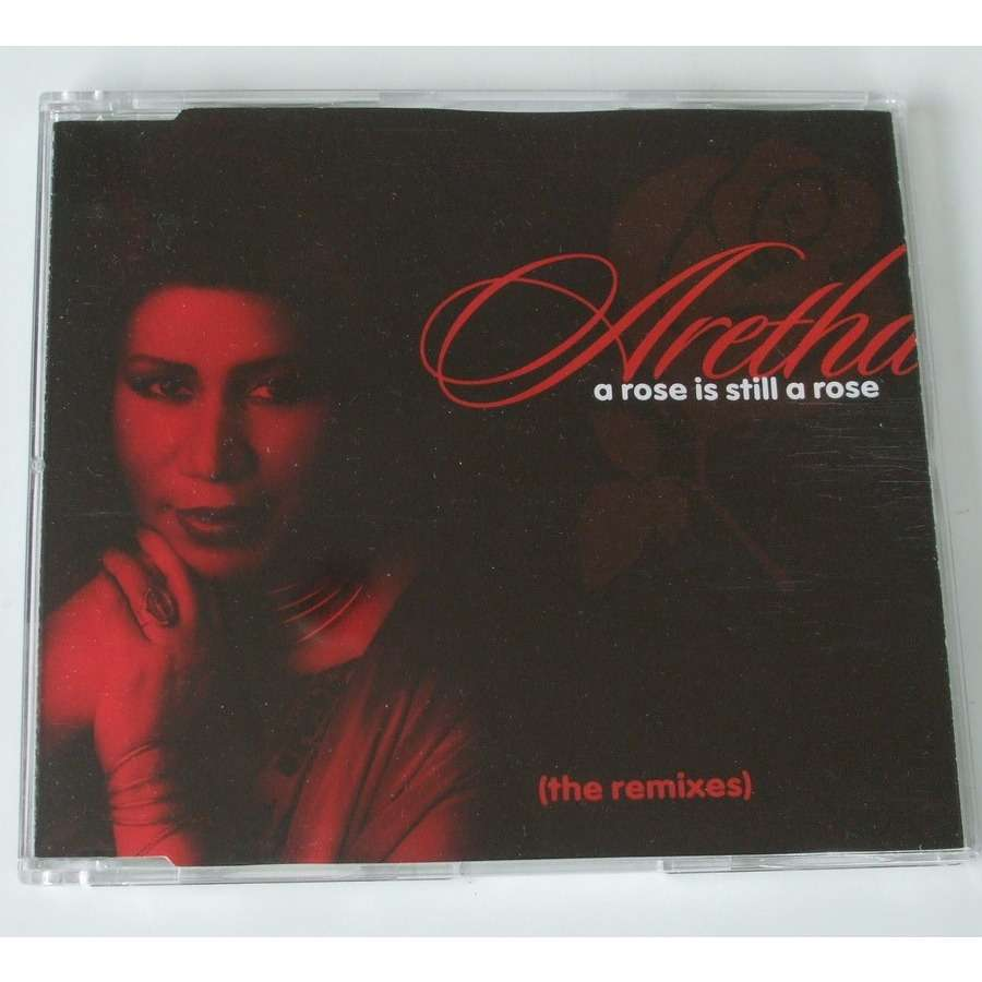 Aretha Franklin A rose still a rose (the remixes)