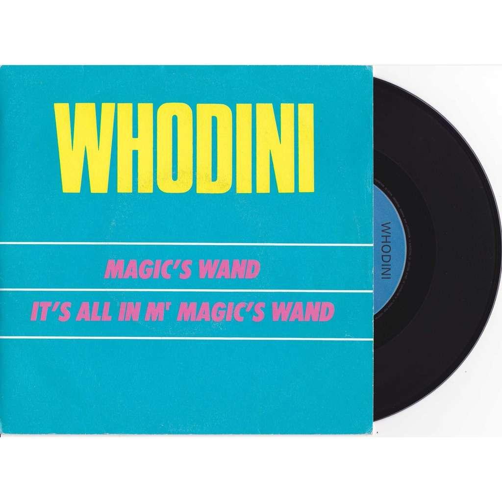 Whodini - Magic's Wand / It´s All In Mr. Magic's Wand
