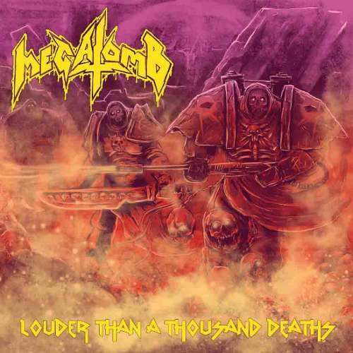 MEGATOMB Louder than a Thousand Deaths