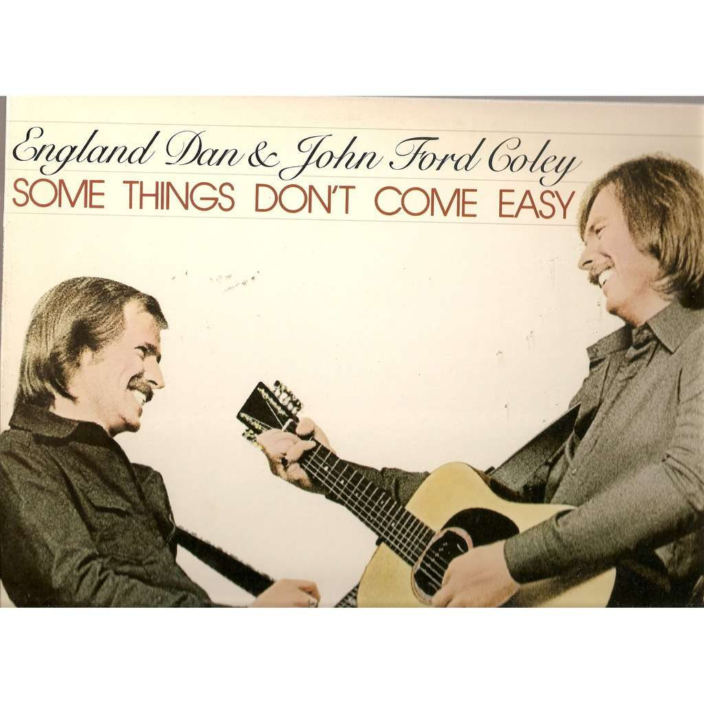 some things don t come easy england dan john ford coley lp