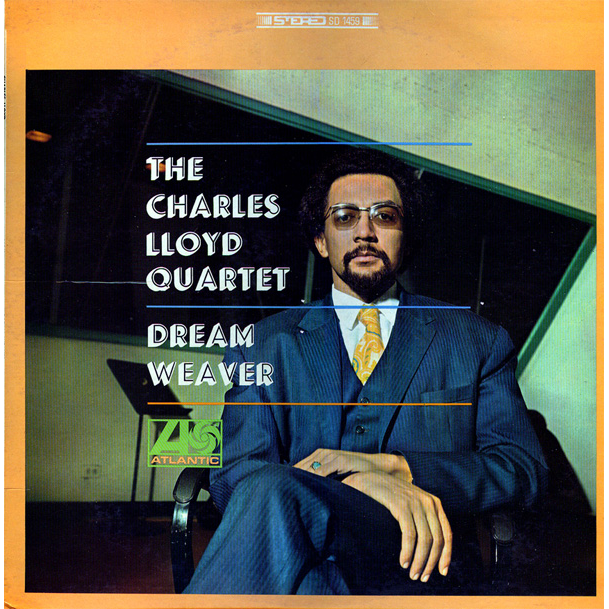 CHARLES LLOYD QUARTET DREAM WEAVER - ORIGINAL USA MONO