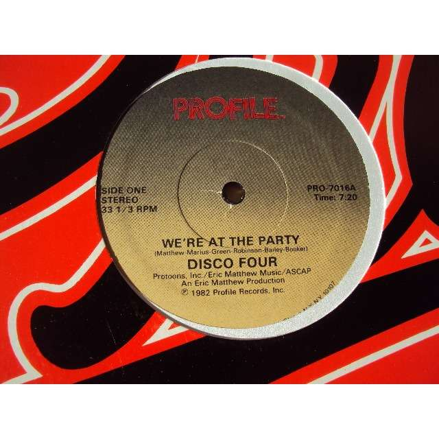 DISCO FOUR WE'RE AT THE PARTY (Long version) 1982 USA