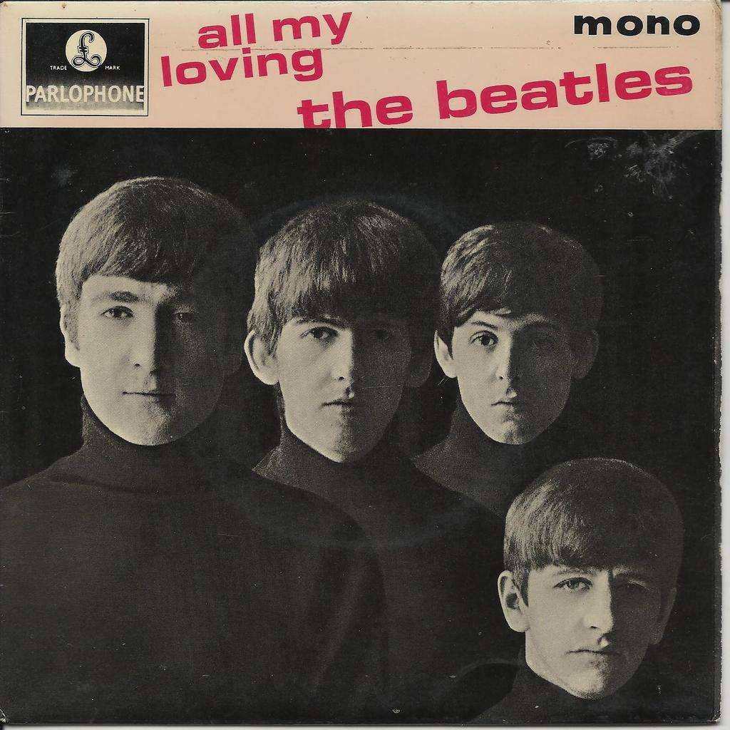 BEATLES (THE) ALL MY LOVING (England)