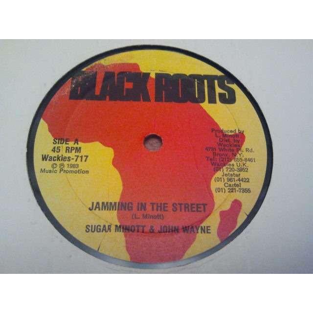 SUGAR MINOTT & JOHN WAYNE / BLACK ROOTS PLAYERS 'JAMMING IN THE STREET / JAMMING' ORIG.