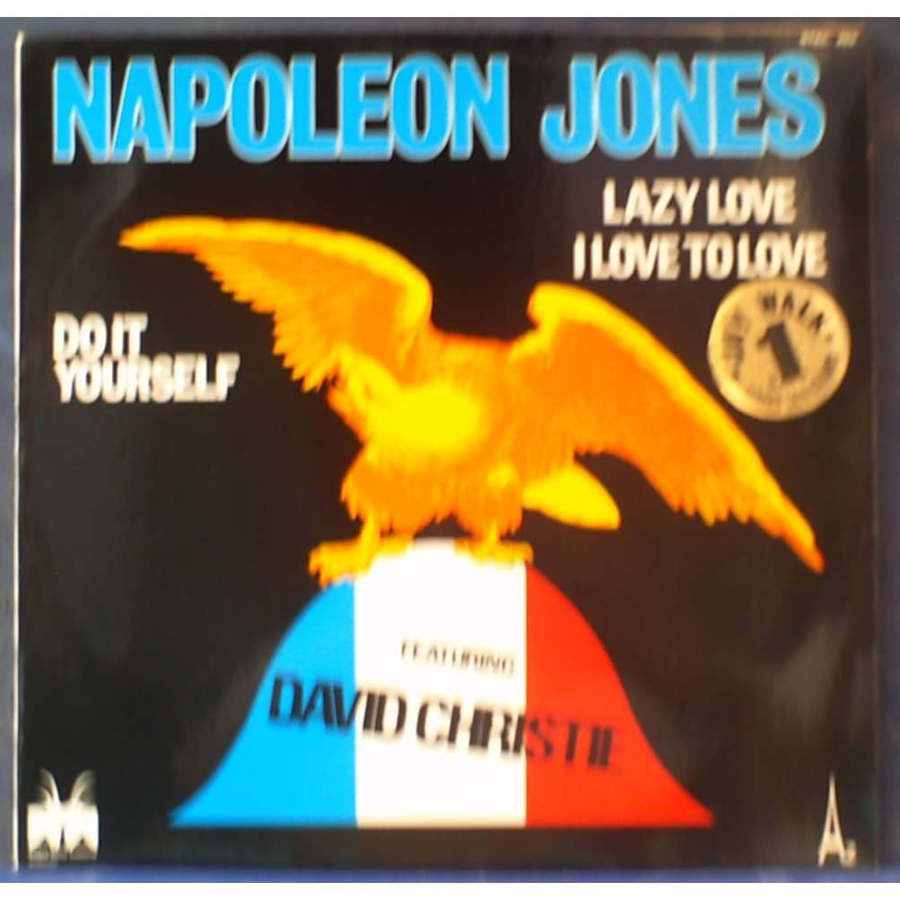 NAPOLEON JONES featuring David CHRISTIE do it yourself - lazy love - i love to love