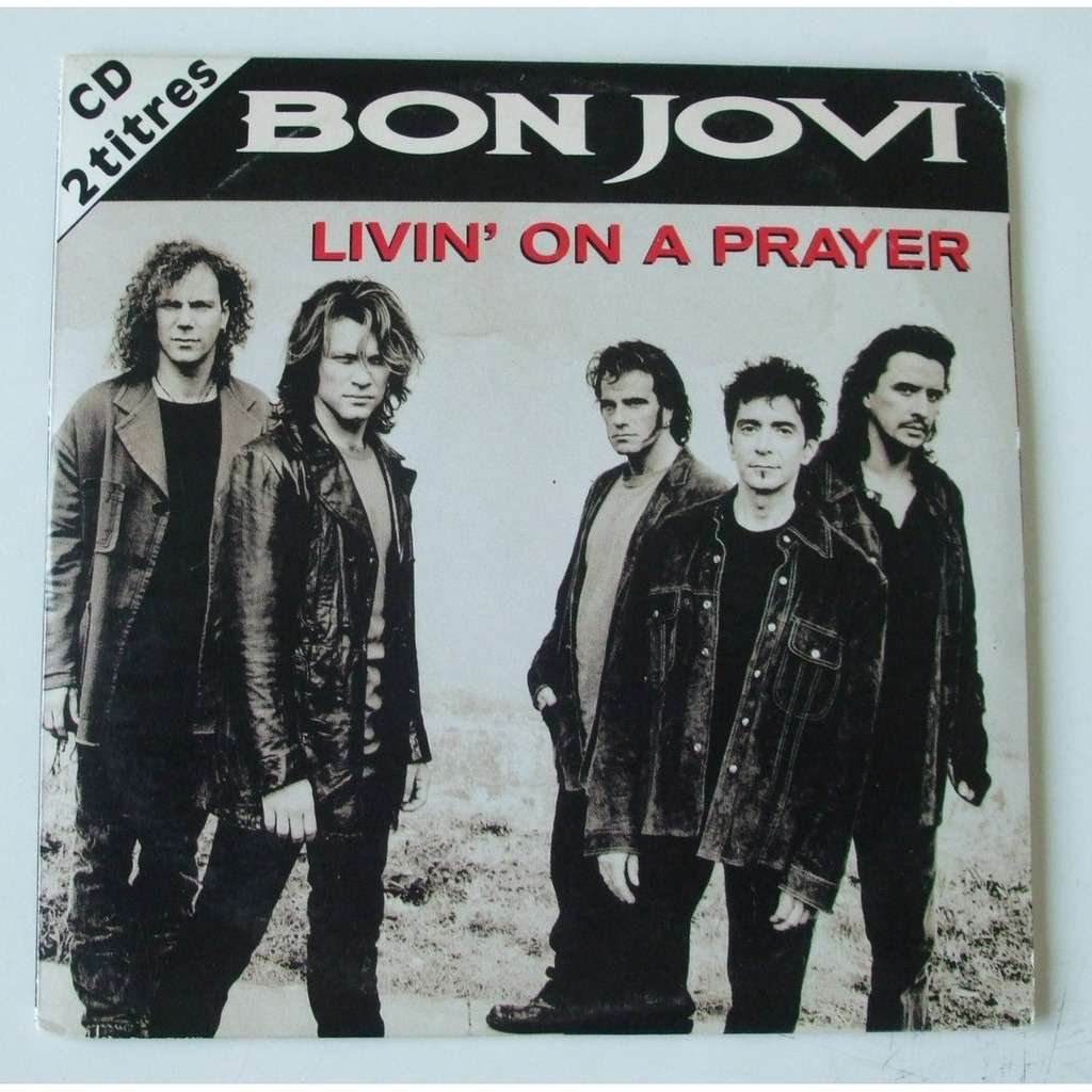Bon jovi livin on a pray lyrics
