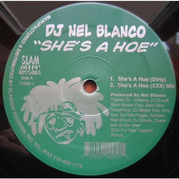 DJ Nel Blanco She's A Hoe