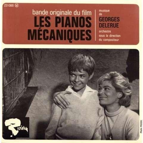 Delerue Georges Les pianos mécaniques