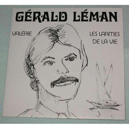Gérald Léman Valérie / Les larmes de la vie