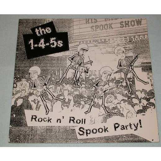 The 1-4-5s Rock n' roll spook party !