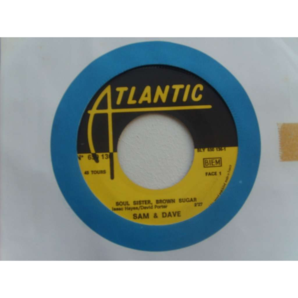 sam and dave soul sister, brown sugar / come on in
