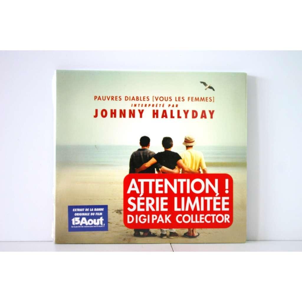 pauvres diables vous les femmes de johnny hallyday soundtrack 15 aout cds x 2 chez. Black Bedroom Furniture Sets. Home Design Ideas