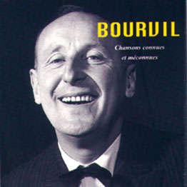 Bourvil Chansons connues et méconnues