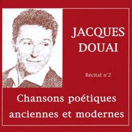jacques douai Chansons poétiques anciennes et modernes