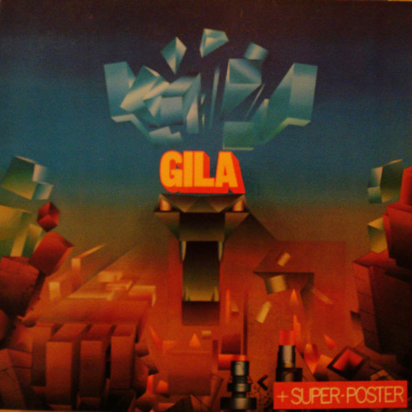 Gila Gila - [very rare stuff]