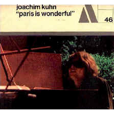 Joachim Kühn ACTUEL 46 - Paris Is Wonderful