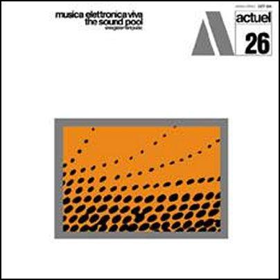 musica-elettronica-viva-actuel-26-the-sound-pool