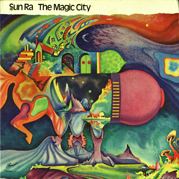 SUN RA The Magic City