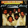 FAT LARRY'S BAND - act like you know // instru. // golden moment - 12 inch 33 rpm